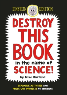 Destroy This Book in the Name of Science: Einstein Edition, Paperback Book