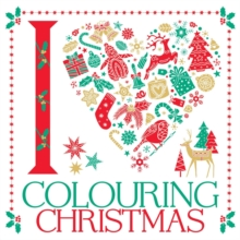 I Heart Colouring Christmas, Paperback / softback Book
