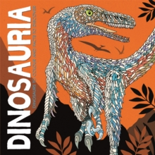 Dinosauria : Dinosaurs to Colour and Facts to Discover, Paperback / softback Book