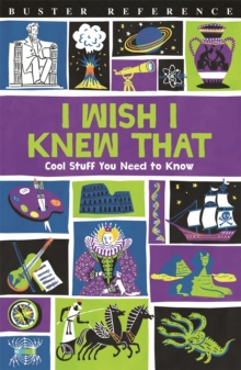 I Wish I Knew That : Cool Stuff You Need to Know, Paperback Book