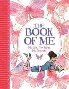 The Book of Me : My Life, My Style, My Dreams, Paperback Book