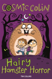 Cosmic Colin : Hairy Hamster Horror, Paperback Book