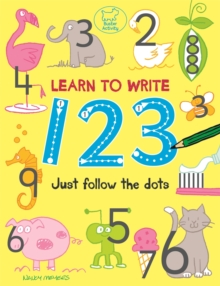 Learn to Write 123 : Just Follow the Dots, Paperback / softback Book