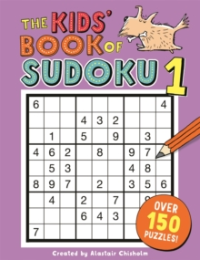 The Kids' Book of Sudoku 1, Paperback Book