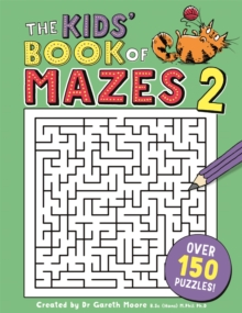The Kids' Book of Mazes 2, Paperback Book