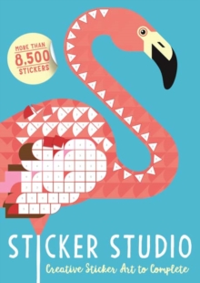 Sticker Studio : Creative Sticker Art to Complete, Paperback Book