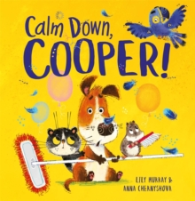 Calm Down, Cooper!, Paperback / softback Book