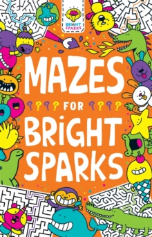 Mazes for Bright Sparks : Ages 7 to 9, Paperback / softback Book