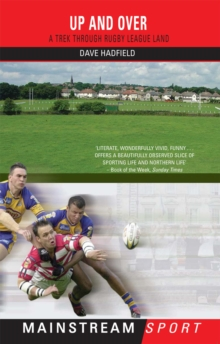 Up and Over : A Trek Through Rugby League Land, EPUB eBook