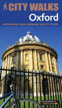 City Walks OXFORD : fascinating local walks bringing the city to life, Paperback Book