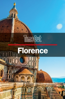Time Out Florence City Guide : Travel Guide with pull-out map, Paperback Book