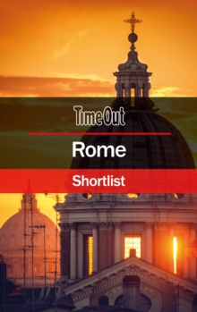 Time Out Rome Shortlist : Pocket Travel Guide, Paperback Book