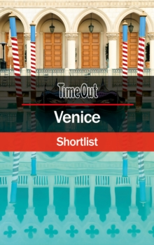 Time Out Venice Shortlist : Pocket Travel Guide, Paperback Book