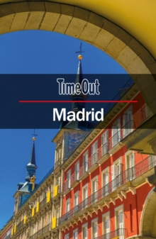 Time Out Madrid City Guide : Travel Guide with pull-out map (Time Out City Guides), Paperback Book