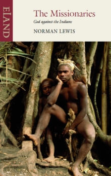 The Missionaries : God against the Indians, EPUB eBook