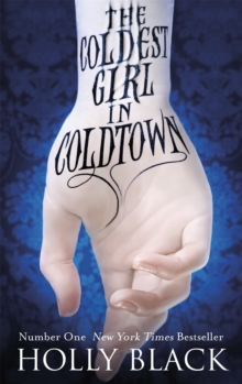 The Coldest Girl in Coldtown, Paperback Book