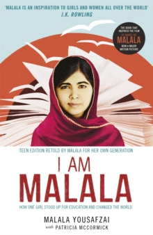 I Am Malala : How One Girl Stood Up for Education and Changed the World, Paperback / softback Book