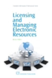 Licensing and Managing Electronic Resources, PDF eBook