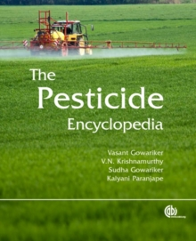 Pesticide Encyclopedi, Hardback Book