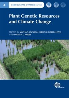 Plant Genetic Resources and Climate Change, Hardback Book