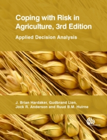 Coping with Risk in Agric : Applied Decision Analysis, Paperback Book