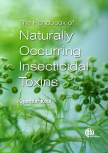 The Handbook of Naturally Occurring Insecticidal Toxin, Hardback Book