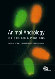 Animal Andrology : Theories and Applications, Hardback Book