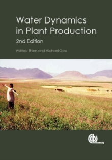 Water Dynamics in Plant Production, Paperback Book