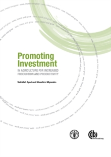 Promoting Investment in Agriculture for Increased Production and Productivi, Hardback Book