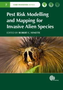 Pest Risk Modelling and Mapping for Invasive Alien Species, Hardback Book