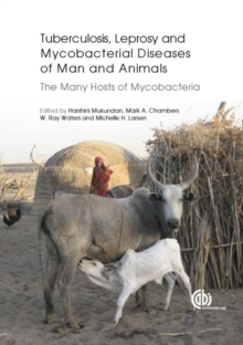 Tuberculosis, Leprosy and other Mycobacterial Diseases of Man and Ani : The Many Hosts of Mycobacteria, Hardback Book