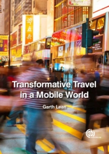 Transformative Travel in a Mobile World, Hardback Book