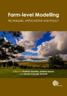 Farm-level Modellin : Techniques, Applications and Policy, Hardback Book