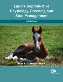 Equine Reproductive Physiology, Breeding and Stud Management, Paperback / softback Book