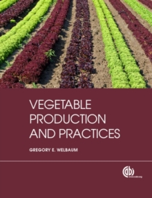 Vegetable Production and Practices, Hardback Book