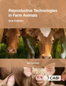 Reproductive Technologies in Farm Animals, Paperback / softback Book