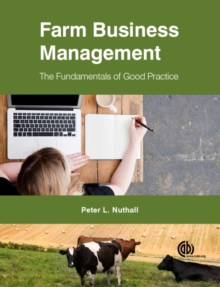 Farm Business Managemen : The Fundamentals of Good Practice, Hardback Book