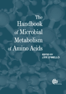 The Handbook of Microbial Metabolism of Amino Acids, Hardback Book