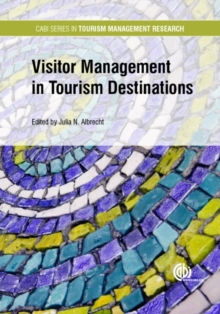 Visitor Management in Tourism Destinations, Hardback Book