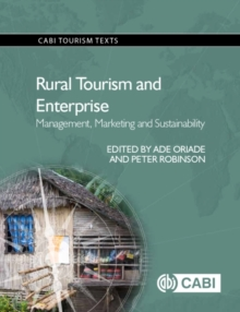Rural Tourism and Enterprise : Management, Marketing and Sustainability, Paperback / softback Book