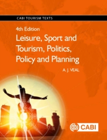 Leisure, Sport and Tourism, Politics, Policy and Plannin, Paperback Book