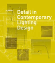 Detail in Contemporary Lighting Design, Hardback Book