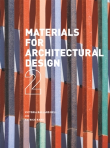 Materials for Architectural Design : 2, Paperback Book
