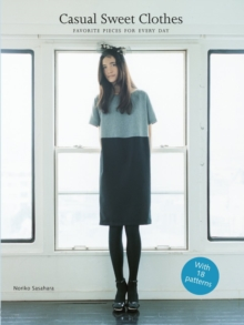Casual Sweet Clothes: Favourite Pieces for Every Day, Paperback Book