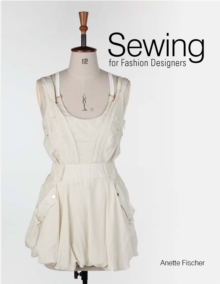 Sewing for Fashion Designers, Hardback Book