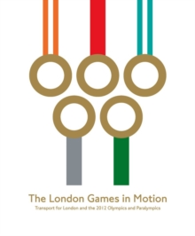 London Games in Motion, Paperback / softback Book