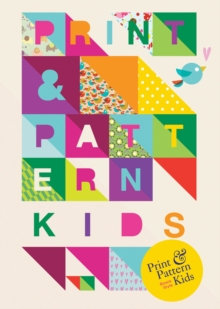 Print and Pattern: Kids, Paperback Book