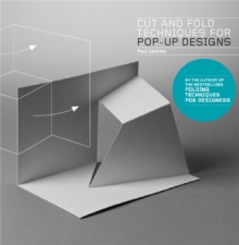 Cut and Fold Techniques for Pop-Up Designs, Paperback / softback Book