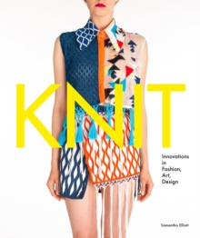 "Knit : ""Innovation in Fashion, Art, Design"", Hardback Book"