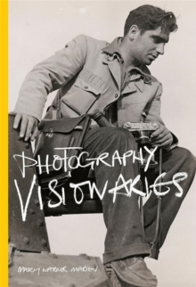 Photography Visionaries, Paperback / softback Book